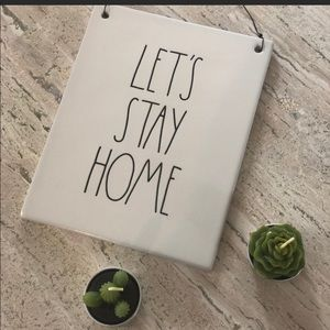 """New Rae Dunn """"LETS STAY HOME"""" plaque"""